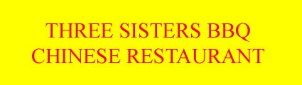 Three Sisters BBQ Chinese Restaurant