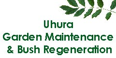 Uhura Garden Maintenance & Bush Regeneration