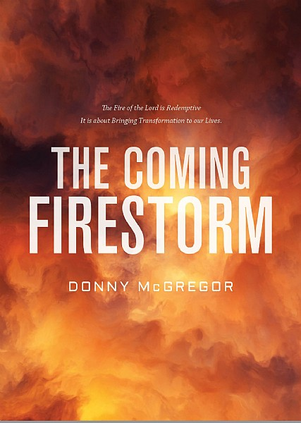 The Coming Fire Storm