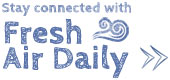 Stay connected with Fresh Air Daily