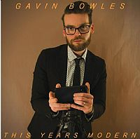 Gavin Bowles releases debut album 'This Year's Modern'