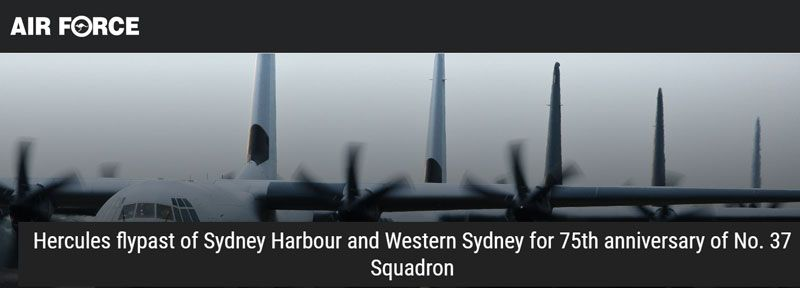 Hercules Flypast of Sydney Harbour and Western Sydney For 75th Anniversary of No. 37 Squadron