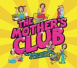 Join The Mother's Club for Laughs and Tears